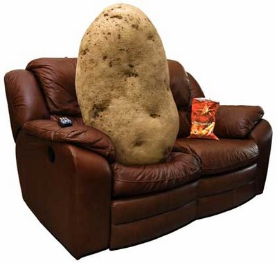 You say couch potato like it's a bad thing